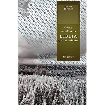 Como Estudiar La Biblia Por Si Mismo