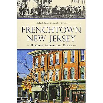 Frenchtown, New Jersey:: Geschichte entlang des Flusses (kurze Geschichte)