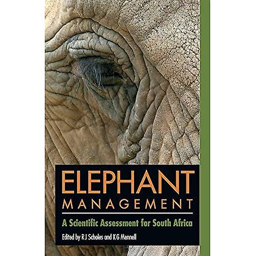 Elephant ManageHommest  A Scientific AssessHommest for South Africa