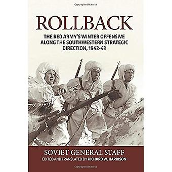 Rollback. The Red Army's Winter Offensive along the Southwestern Strategic Direction, 1942-43.