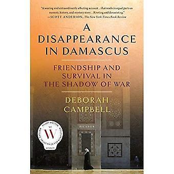 Ett försvinnande i Damaskus: vänskap och överlevnad i skuggan av kriget