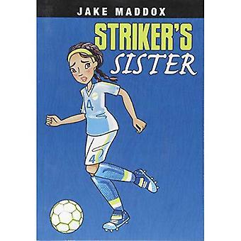 Striker's Sister (Jake Maddox Girl Sports Stories)