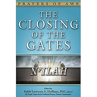 The Closing of the Gates: N'Ilah (Prayers of Awe)