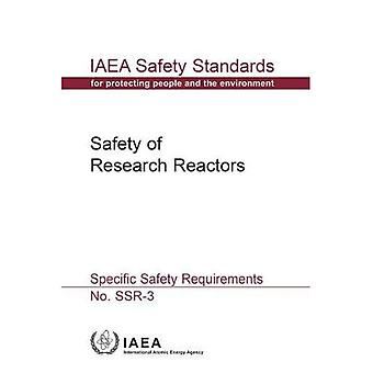 Safety of Research Reactors: Specific Safety Requirements (IAEA Safety Standards Series)