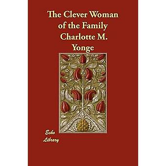The Clever Woman of the Family by Yonge & Charlotte M.