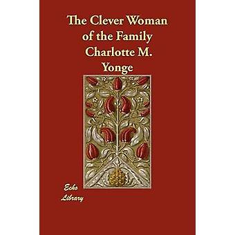 Die clevere Frau von der Familie von Yonge & Charlotte M.