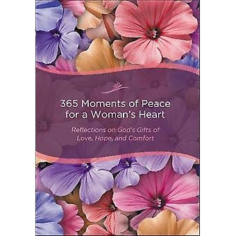 365 Moments of Peace for a Woman's Heart - Reflections on God's Gifts