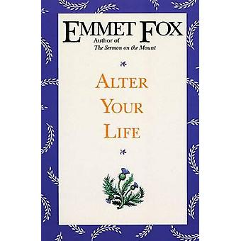Alter Your Life by Fox & Emmet
