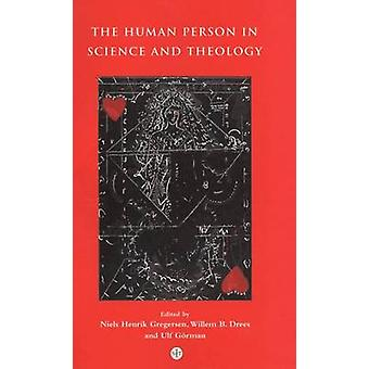 Human Person in Science and Theology by Gorman & Ulf