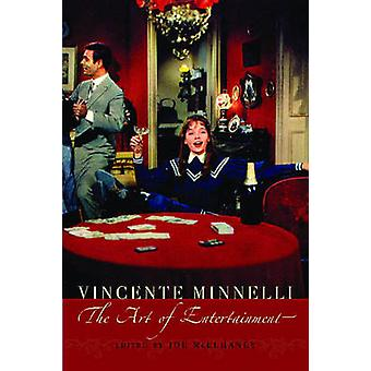 Vincente Minelli The Art of Entertainment by McElhaney & Joe