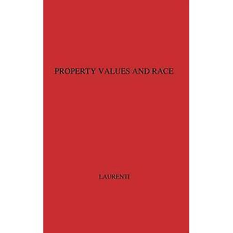Property Values and Race Studies in Seven Cities by Laurenti & Luigi