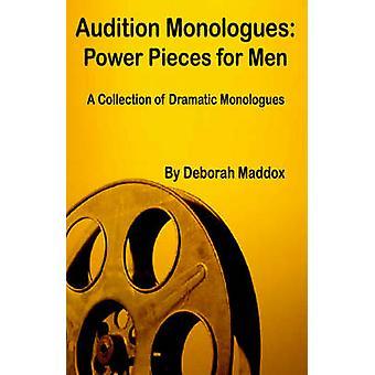 Audizione monologhi alimentazione pezzi per gli uomini di Maddox & Deborah