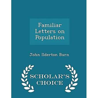 Vertraute Briefe auf Bevölkerung Gelehrte Wahl Edition von Burn & John Ilderton