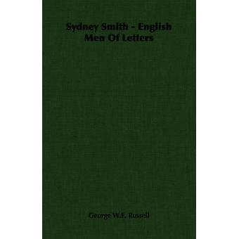 Sydney Smith  English Men Of Letters by Russell & George W.E.