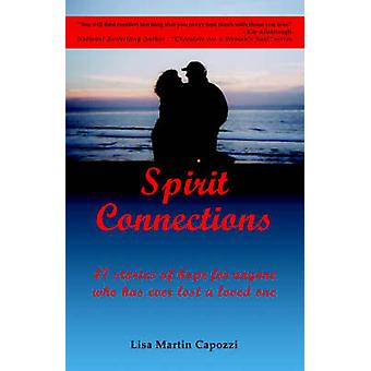 Spirit Connections by Martin Capozzi & Lisa