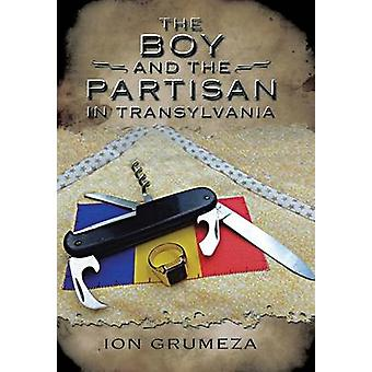 The Boy and the Partisan in Transylvania by Grumeza & Ion