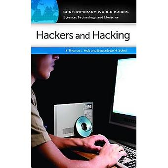 Hackers and Hacking A Reference Handbook by Holt & Thomas