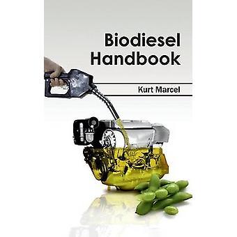 Biodiesel handbok av Marcel & Kurt