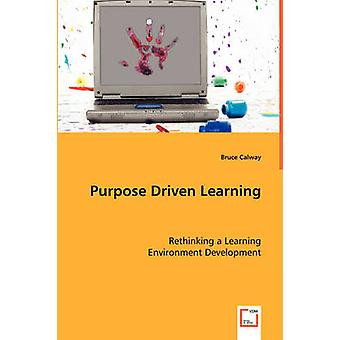 Purpose Driven Learning durch Calway & Bruce