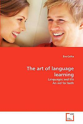 The art of language learning by Czifra & va