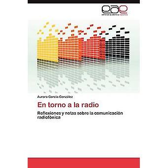 Torno de la Radio von Garc A. Gonz Lez & Aurora