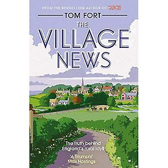 Het dorp nieuws: De waarheid achter Engelands landelijke idylle