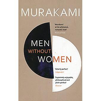 Men Without Women - Stories by Haruki Murakami - 9781784705374 Book