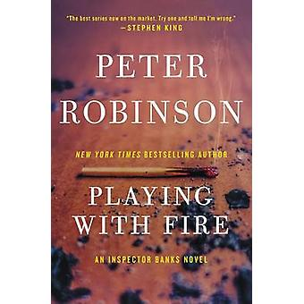 Playing with Fire by Peter Robinson - 9780060824648 Book
