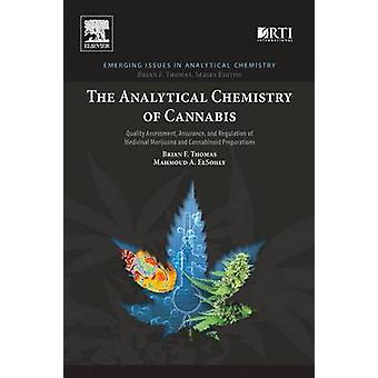 The Analytical Chemistry of Cannabis - Quality Assessment - Assurance