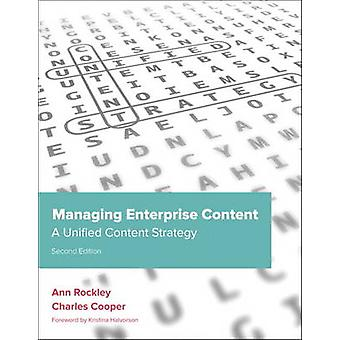 Managing Enterprise Content - A Unified Content Strategy (2nd Revised