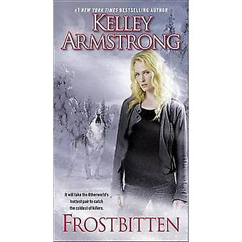 Frostbitten by Kelley Armstrong - 9780345536846 Book