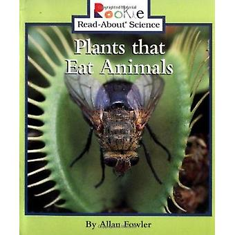 Plants That Eat Animals by Allan Fowler - 9780516273099 Book