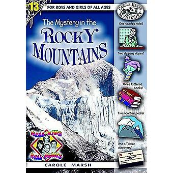 The Mystery in the Rocky Mountains by Carole Marsh - 9780635023896 Bo