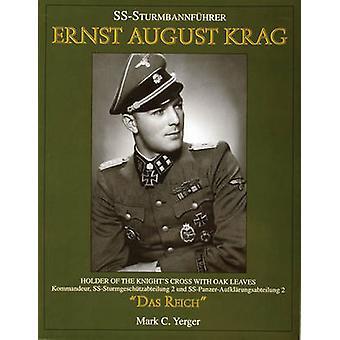 S.s.Sturmbannfuhrer Ernst August Krag - Trager Des Ritterkreuzes Mit E