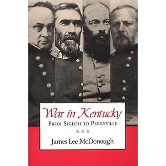 War in Kentucky by James Mcdonough - 9780870499357 Book