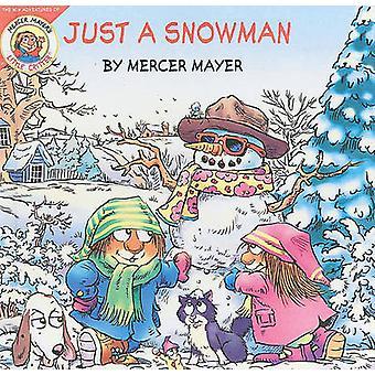 Just a Snowman by Mercer Mayer - 9781417781621 Book