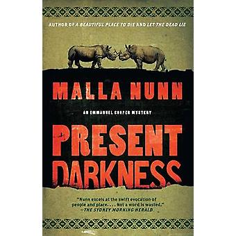 Present Darkness by Malla Nunn - 9781451616965 Book