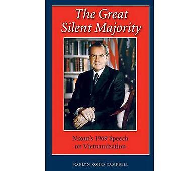 The Great Silent Majority - Nixon's 1969 Speech on Vietnamization by K