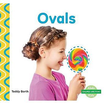 Ovals by Teddy Borth - 9781680801446 Book
