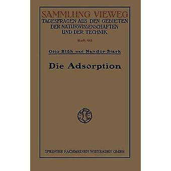 Die Adsorption by Blh & Otto