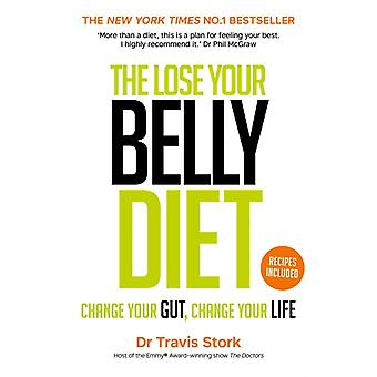 Lose Your Belly Diet by Stork Travis M.D.