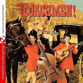 Coachmen - Here Come the Coachmen! [CD] USA import