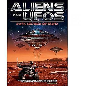 Udlændinge & ufoer: Mørke hemmeligheder af Mars [DVD] USA importerer