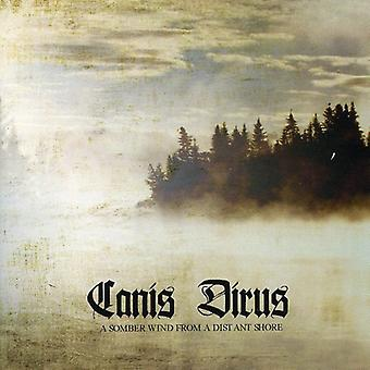 Canis Dirus - Somber Wind From a Distant Shore [CD] USA import
