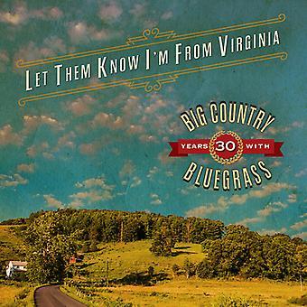 Store land Bluegrass - lad dem vide jeg er fra Virginia [CD] USA import