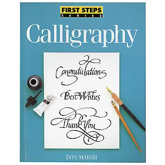 North Light Books First Steps: Calligraphy Nlb 30753