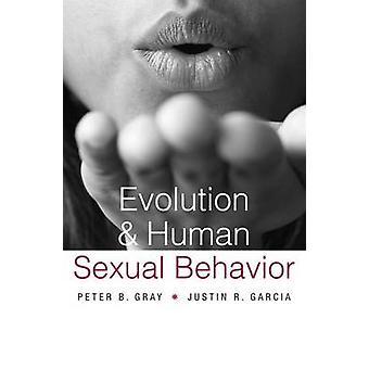 Evolução e comportamento Sexual humano, por Peter B. Gray - Justin R. Garc