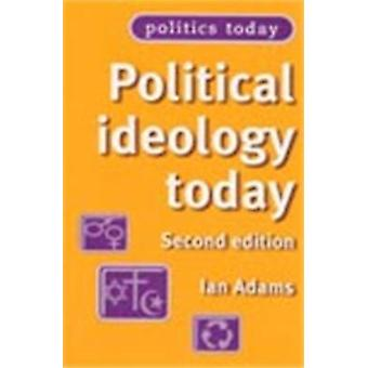 Political Ideology Today (2nd Revised edition) by Ian Adams - Bill Jo