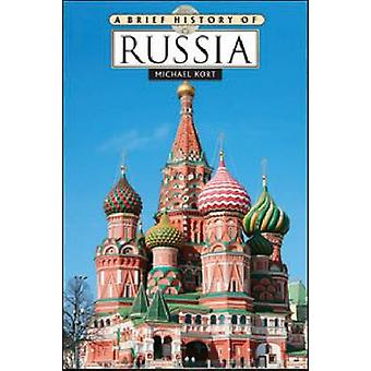 A Brief History of Russia by Michael Kort - 9780816071135 Book