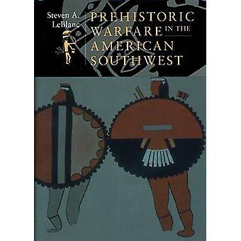 Guerre préhistorique dans le Sud-Ouest américain par Steven A LeBlanc - 9